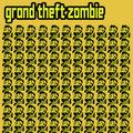 Grand Theft Zombie image