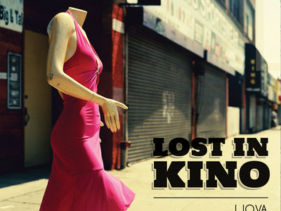 Lost in Kino: CD + Download