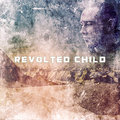 Revolted Child image