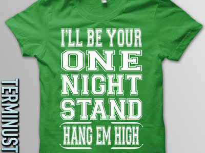 """One Night Stand"" Tee *Pre-Order*"