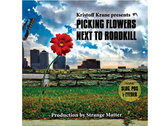 Kristoff Krane: Picking Flowers Next To Roadkill [CD]