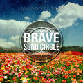 Brave Song Circle image