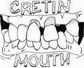 Cretin Mouth image