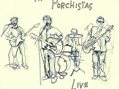 The Porchistas - Live