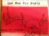 One Man Die-Nasty