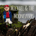 Michael & the Mooncussers image