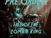 "Tale of the Zombie King ""SPECIAL PRE-ORDER"""