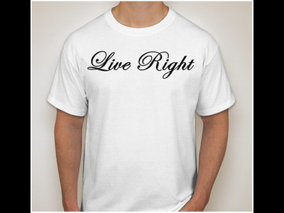 Live Right T-Shirt (White)