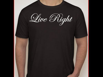 Live Right T-Shirt (Black)