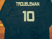 TROUBLEMAN Long Sleeve T-Shirt