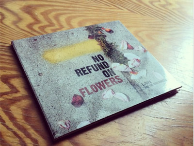 "CD of ""No Refund of Flowers"""