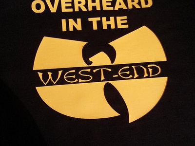 Overheard in the Westend T-shirt (Limited Edition GiWo version) main photo
