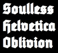 soullesshelveticaoblivion image