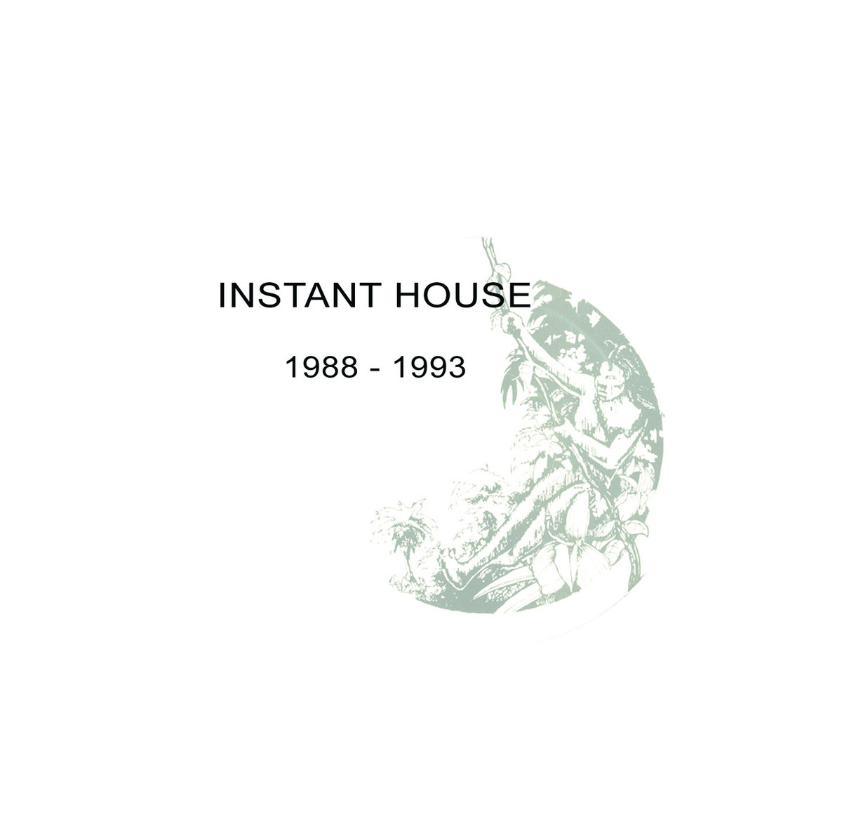 Instant house double cd from 1988 1993 sacred rhythm music for House music 1988