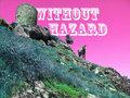 Without Hazard image