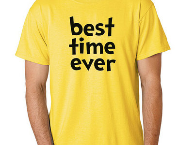 "Khari Mateen's ""Best Time Ever"" T-Shirt main photo"