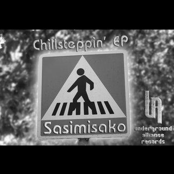 [UA019]Chillsteppin' EP cover art