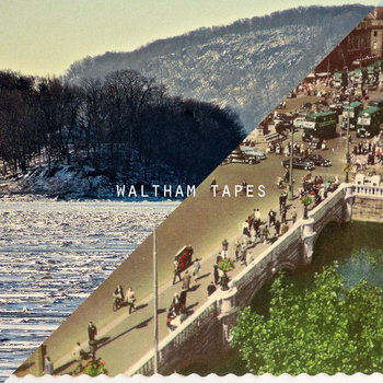 Waltham Tapes cover art