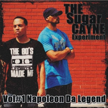 The Sugar Cayne Experiment Vol#1: Napoleon Da Legend cover art