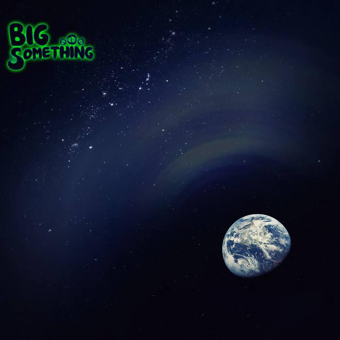 BIG Something cover art