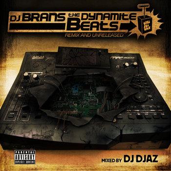 DJ BRANS THE DYNAMITE BEATS cover art