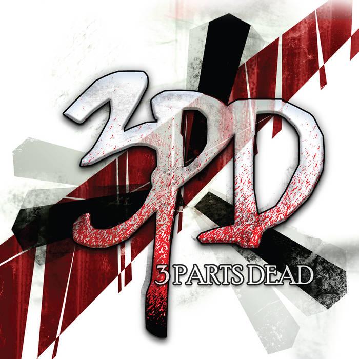 3 Parts Dead (EP) cover art