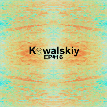 Kowalskiy's Free Monthly Scottish EP #16 cover art