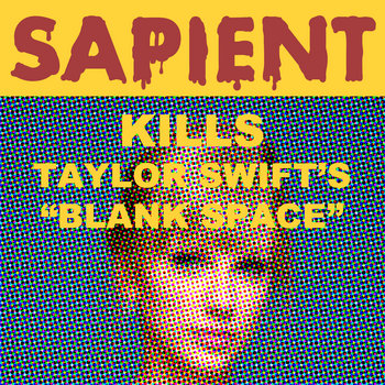 Sapient - Kills Blank Space cover art
