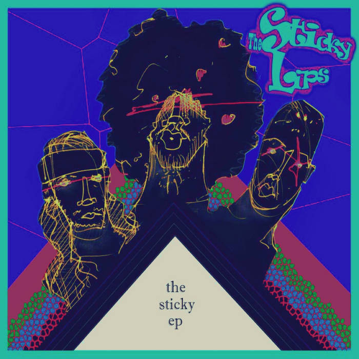 The Sticky E.P. cover art
