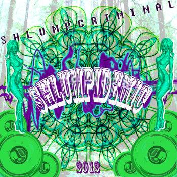 shlumpidemic cover art