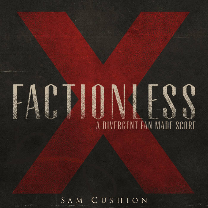 Factionless (Inspired by Divergent) cover art