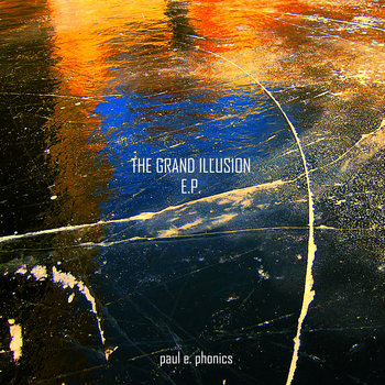 The Grand Illusion E.P. cover art