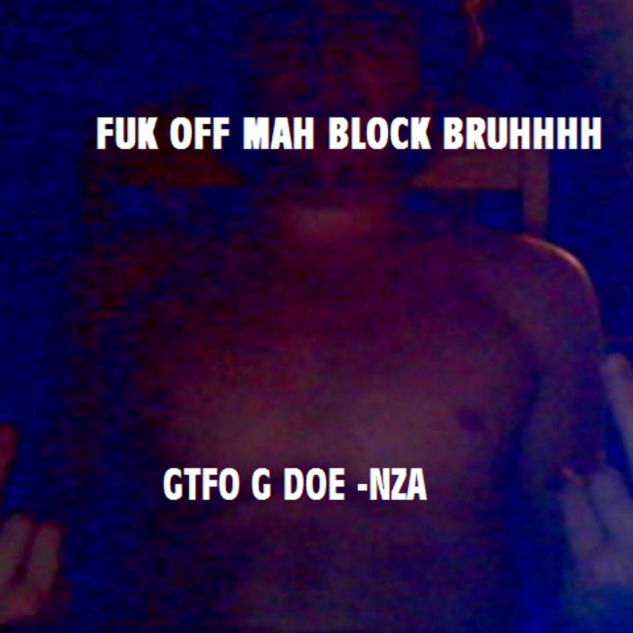 GTFO MY BLOCK cover art