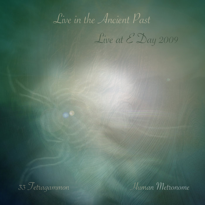 Live in the Ancient Past: Live at E-Day 2009 cover art