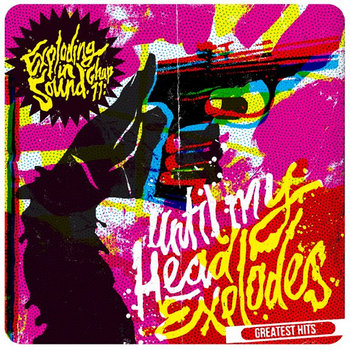 Until My Head Explodes: Greatest Hits cover art