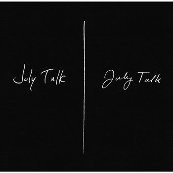 July Talk - July Talk (Extended Version) cover art