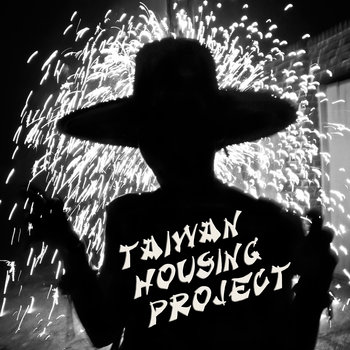 Taiwan Housing Project cover art