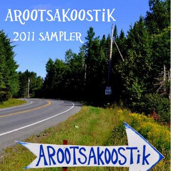 Arootsakoostik 2011 CD Sampler cover art