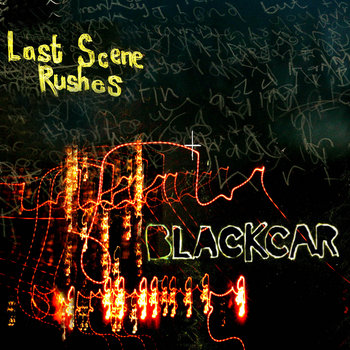 Last Scene Rushes cover art