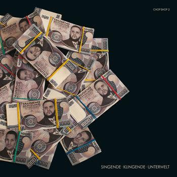 Singende Klingende Unterwelt - Chop Shop 2 cover art