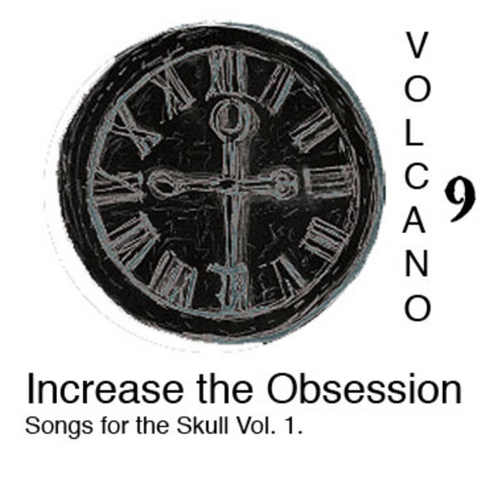 Increase the Obsession: Songs for the Skull Vol. 1. cover art