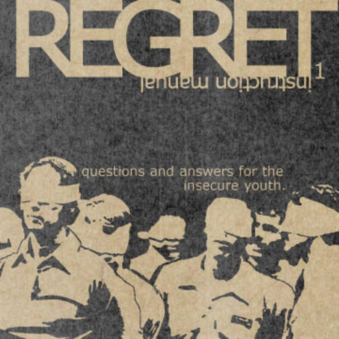 Regret™ Instruction Manual Issue One: Questions And Answers For The Insecure Youth cover art