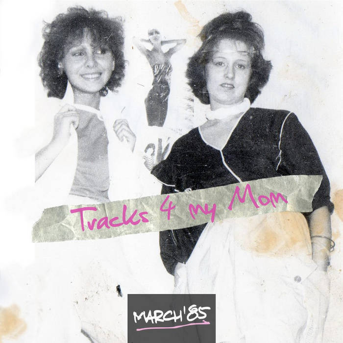M85 - 01 - Tracks 4 My Mom cover art