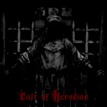 Herodias is now CULT OF HERODIAS cover art