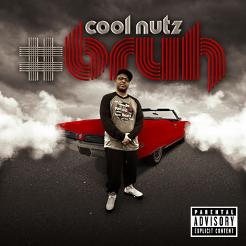 "Cool Nutz ""#BRUH"" cover art"