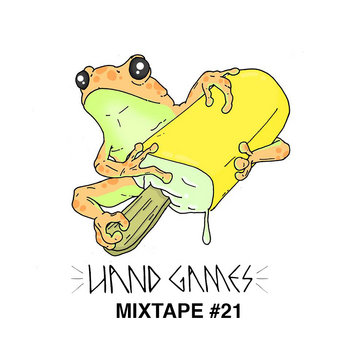 HAND GAMES MIX #21 JUL cover art