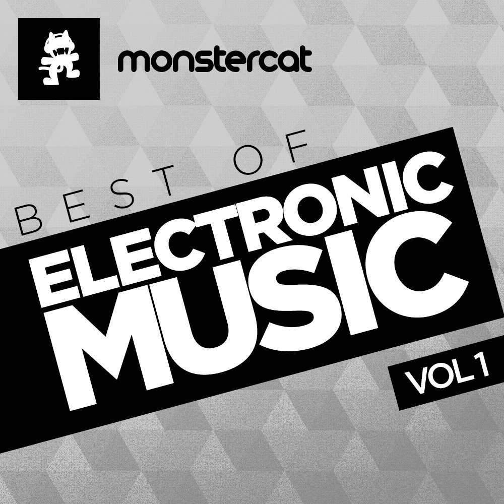 Monstercat - Best of Electronic Music, Vol. 1 | Monstercat