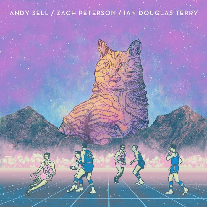 Andy Sell/Zach Peterson/Ian Douglas Terry - Split Album cover art