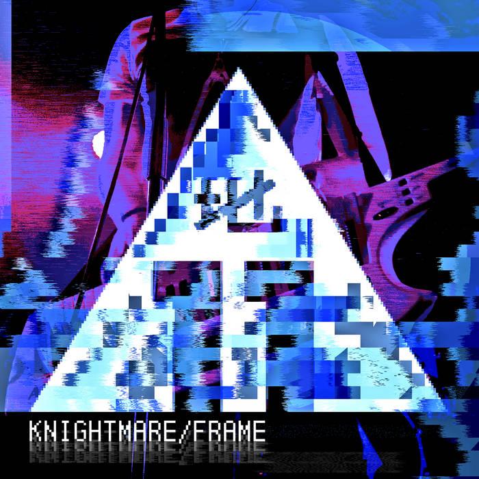 Knightmare/Frame - Single cover art
