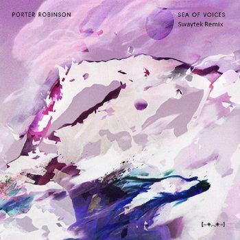 Sea Of Voices (Swaytek Remix) cover art